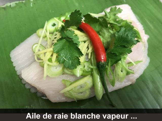 La Bisquine Aile de raie blanche vapeur en feuille de bananier, ...